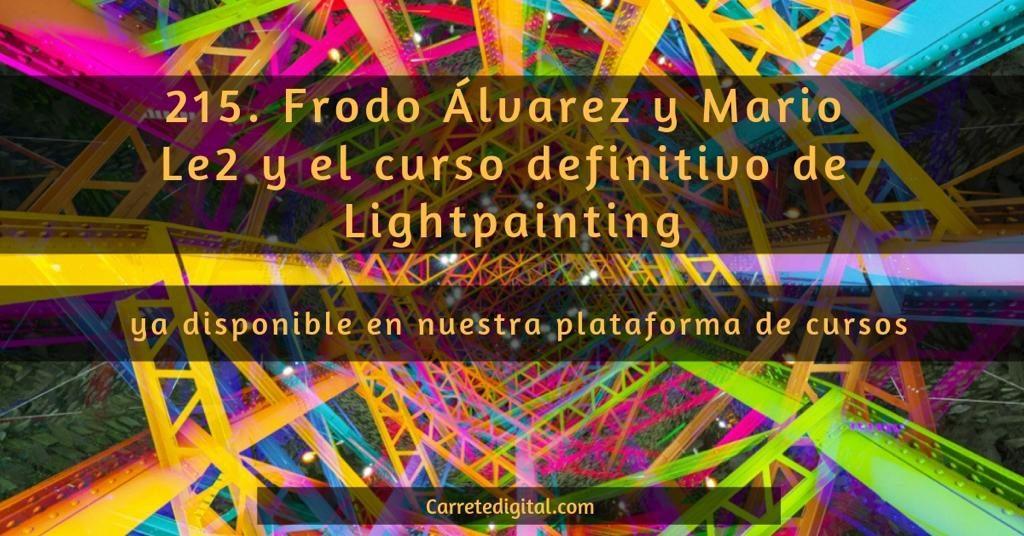 Videotutorial Light painting Frodo DKL y Mario Le2